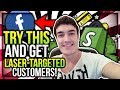 TRY THIS To Find Laser-Targeted E-Com Customers In 2018! (Shopify)