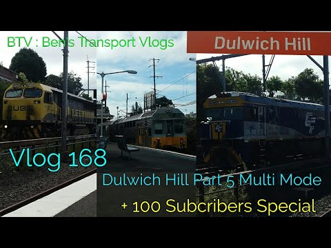 BTV : Ben's Transport Vlogs ] Vlog 168 | 100 Subscribers Special + Dulwich hill Multi mode