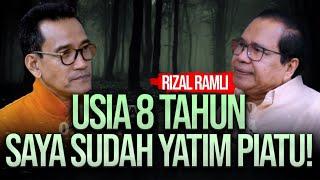 RIZAL RAMLI: USIA 8 TAHUN SAYA SUDAH YATIM PIATU! | DICECAR | REFLY HARUN TERBARU