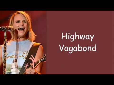 Miranda Lambert ~ Highway Vagabond (Lyrics)
