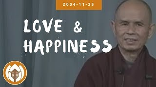 Скачать Love And Happiness Dharma Talk By Thich Nhat Hanh 2004 11 25