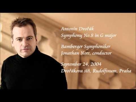 Dvořák: Symphony No.8 in G major - Nott / Bamberger Symphoniker