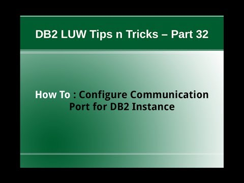 DB2 Tips n Tricks Part 32 - How to Configure Port Number for DB2 Instance