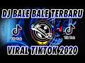 DJ BALE BALE BALING BAMBU VIRAL TIK TOK TERBARU 🎶 DJ TIKTOK TERBARU 2020