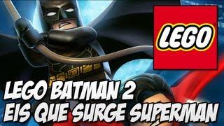 Lego Batman 2 DC Heroes Parte 1 Eis que surge SUPERMAN!