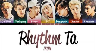 iKON - 'RHYTHM TA (리듬 타)' Lyrics [Color Coded HAN|ROM|ENG]