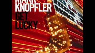 Mark Knopfler - Get lucky [NEW SONG]