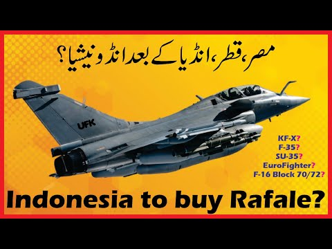 Will Indonesia become 4th foreign country to buy French Rafale Fighter jets? KF-X & other options?