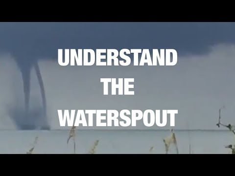 Behold the Phenomenon of Waterspouts