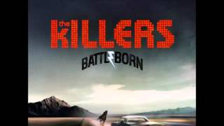 A Matter of Time - The Killers [Battle Born] (Deluxe Edition) [FREE Download]
