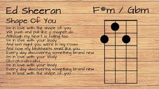Ed Sheeran - Shape of you UKULELE TUTORIAL W/ LYRICS