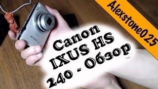 Обзор Canon IXUS HS 240 - снимаем видеоблог(Мой опыт эксплуатации Canon IXUS HS 240. Использую его для съемки видео вне дома. Соответственно, обзор ведем со..., 2013-05-02T11:53:13.000Z)