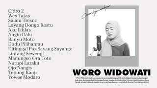 Woro Widowati Full Album Terbaru 2021 Cidro 2 MP3