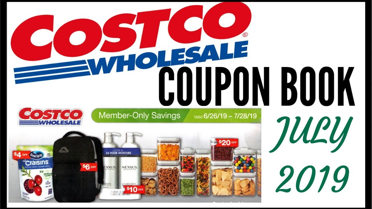 ae38d451ae1 💵 JULY 2019 COSTCO COUPON BOOK ● COSTCO MEMBER ONLY SAVINGS DEALS 2019 ●  JUNE - JULY 6/26 - 7/28/19