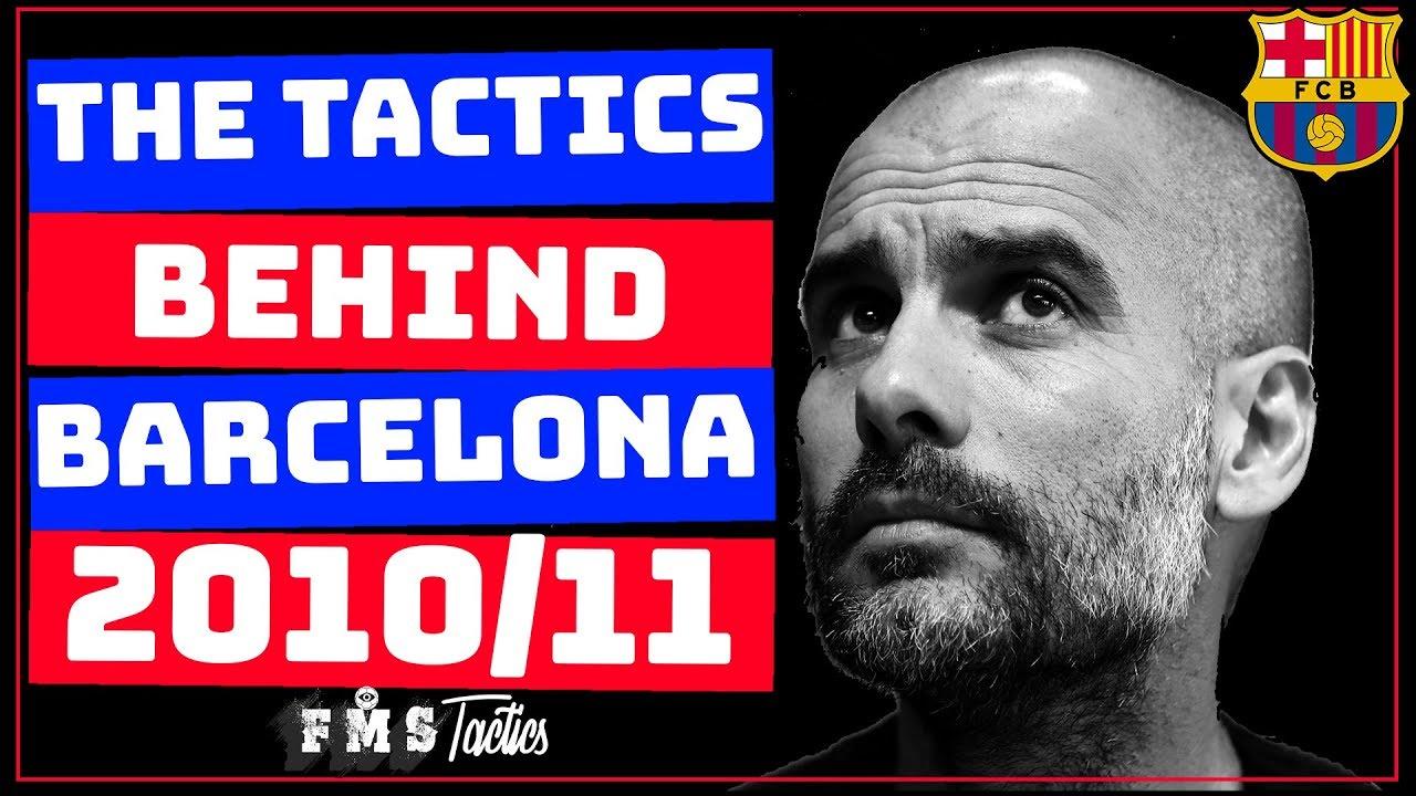 Guardiola's Barcelona 2010/11 Tactics | Pep Guardiola's Greatest Team? |