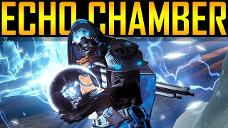 Destiny - ECHO CHAMBER STRIKE GAMEPLAY!