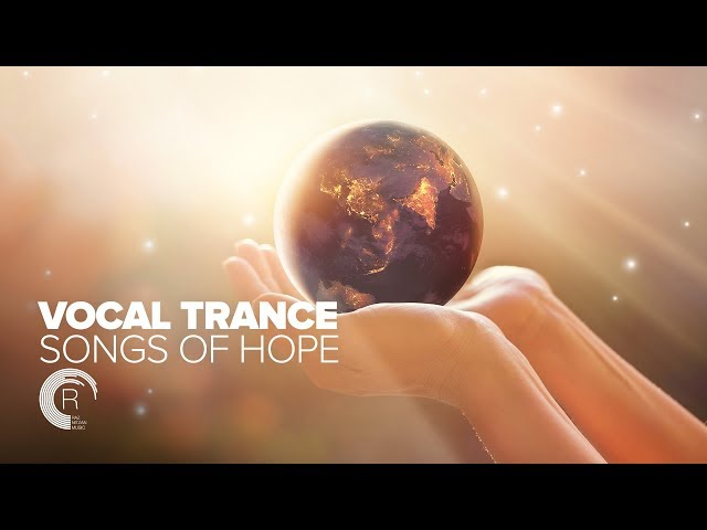 VOCAL TRANCE - SONGS OF HOPE [FULL ALBUM - OUT NOW]