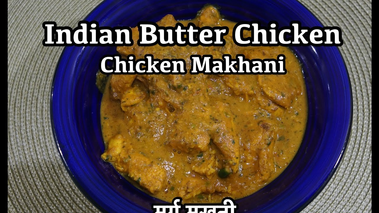 Indian butter chicken recipe chicken makhani indian butter chicken recipe chicken makhani forumfinder Image collections