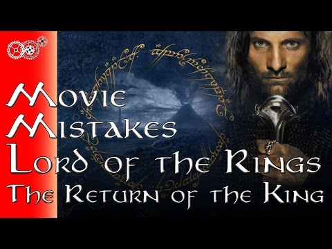 The Lord of the Rings: The Return of the King - Movie Mistakes -- MechanicalMinute