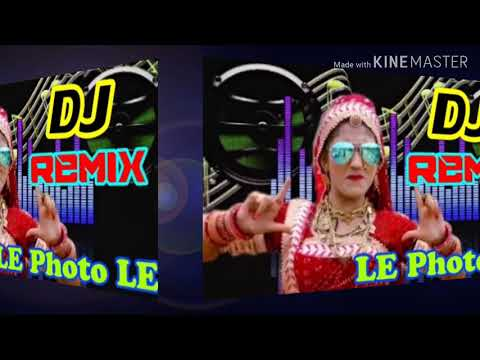 LE Photo LE Dj Remix(2019)Mix Song Dj Robiul