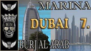 BURJ AL ARAB DUBAI | MARINA | VLOG  | 7 DEN | HOTEL MÖVENPICK IBN BATTUTA GATE |