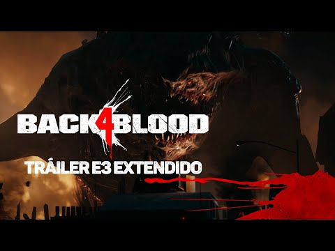 BACK 4 BLOOD - Tráiler E3 Extendido