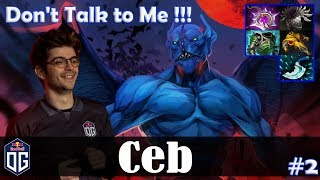 Ceb - Night Stalker Offlane | Don't Talk to ME !!! | Dota 2 Pro MMR Gameplay #2.mp3