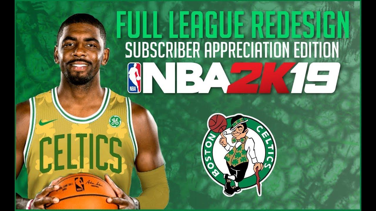 Nba 2k19 Uniform Redesign Boston Celtics Subscriber Appreciation Episode 5 Youtube