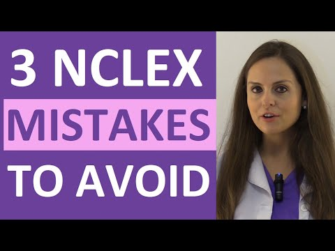 NCLEX Tips | 3 Common Mistakes to Avoid on the NCLEX Exam