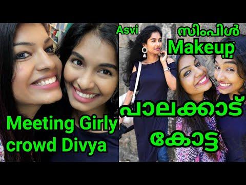 Met Girly crowd Divya|Simple, natural makeup in malayalam|Palakkad Kotta vlog|Asvi Malayalam vlog thumbnail