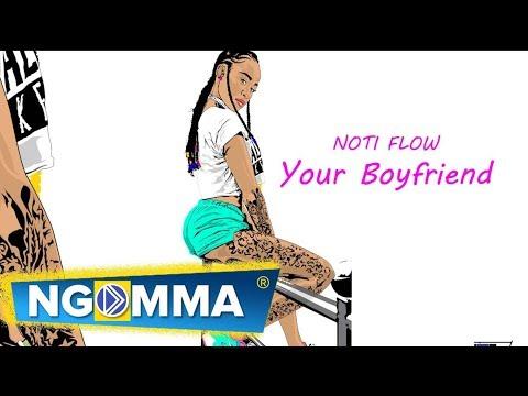 Noti Flow - Your Boyfriend { Explicit