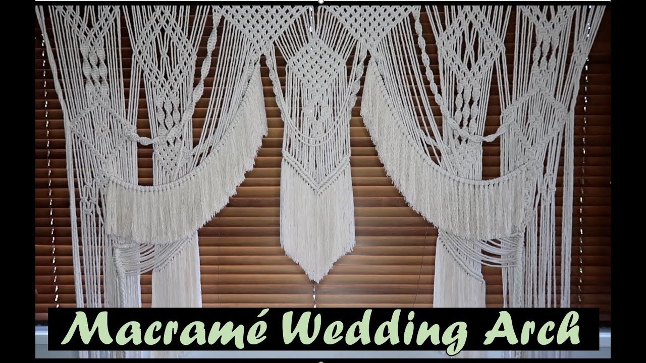 DIY Macrame Wedding Arch  YouTube