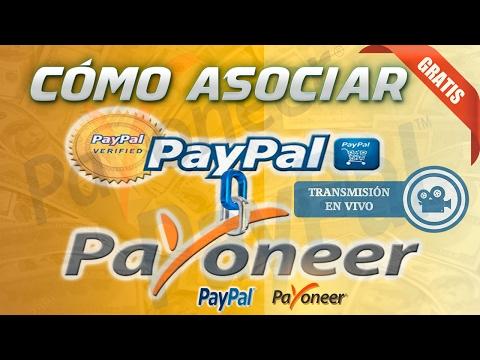 Cómo asociar Payoneer a PayPal 2017   Comprobado Método en Vivo