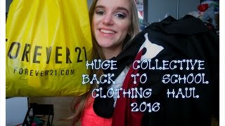 HUGE COLLECTIVE BACK TO SCHOOL CLOTHING HAUL 2016