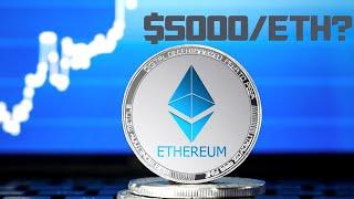 $5000/ETH? Latest Ethereum (ETH)  Price Predictions!