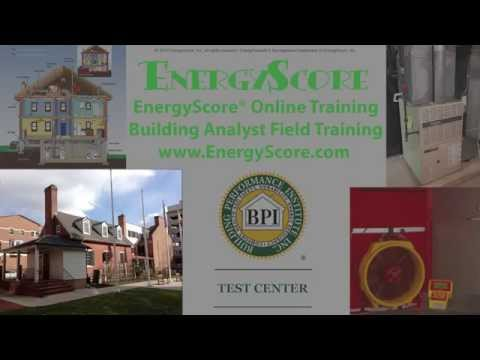 BPI Online Field Training Video, Building Analyst | EnergyScore®