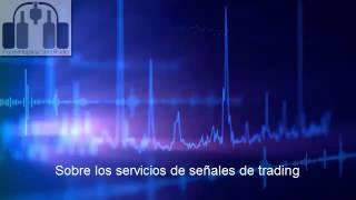 Sobre los servicios de señales de trading