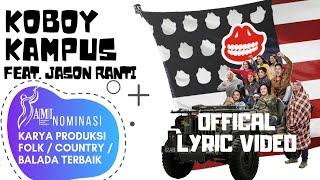 The Panasdalam Bank - Koboy Kampus (Feat. Jason Ranti) (Offcial Lyric Video)