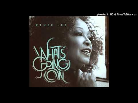 Ranee Lee - Echoes Of The Heart - Album What's Going On