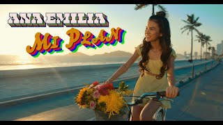 Ana Emilia - MI PLAN (Official Video)