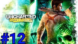 Uncharted: El Tesoro de Drake | Capítulo 12 |