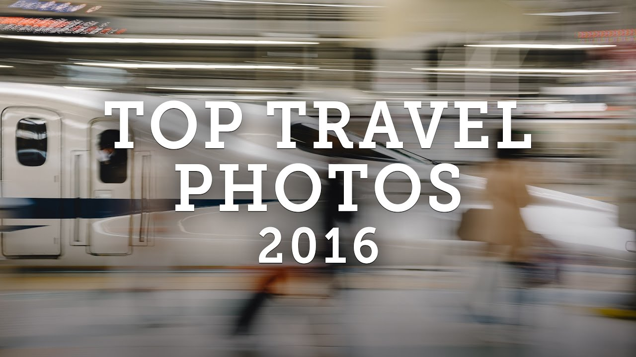 Top 10 Travel Photos and Experiences from 2016 — video thumbnail