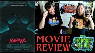 """""""The Ranger"""" 2018 Movie Review - The Horror Show"""