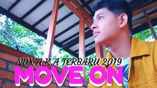 NDX A.K.A FAMILIA TERBARU 2019 - MOVE ON (Video Lyrics Cover)