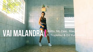 Baixar Vai Malandra - Anitta, Mc Zaac, Maejor ft. Tropkillaz & DJ Yuri Martins(Coreografia Oficial)
