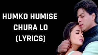Gambar cover Humko Humise Chura Lo (Lyrics) Mohabbatein | Lata Mangeshkar & Udit Narayan