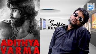 adithya-varma-review-dhruv-vikram-banita-sandhu-gireesaaya-selfie-review