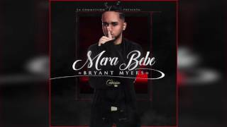 Bryant Myers Mera Bebe Audio Cover