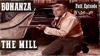 THE MILL | BONANZA | Dan Blocker | Lorne Greene | Western Series | Full Episode | English