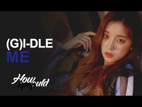How Would (G)I-DLE Sing ME - CLC